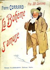 La Boheme S'Amuse. ( La Nuit De Philodore ). - Couverture - Format classique