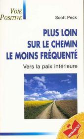 Plus Loin Sur Le Chemin Le Moins Frequent - Intérieur - Format classique