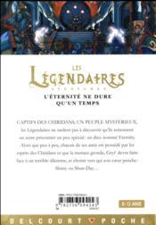 Les Légendaires Aventures T.4 ; l'éternité ne dure qu'un temps - 4ème de couverture - Format classique