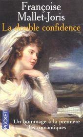 La Double Confidence - Intérieur - Format classique