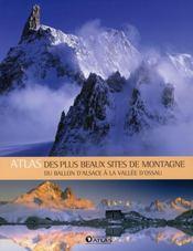 Atlas des plus beaux sites de montagne en France - Intérieur - Format classique