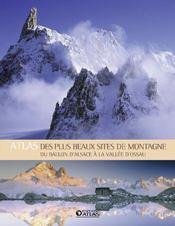 Atlas des plus beaux sites de montagne en France - Couverture - Format classique