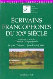 Ecrivains Francophones Du Xxe Siecle - Intérieur - Format classique