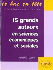 15 Grands Auteurs En Sciences Economiques Et Sociales - Intérieur - Format classique