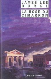 La rose du cimarron - Couverture - Format classique