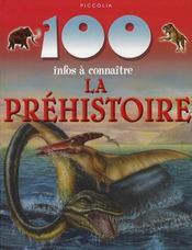100 Infos A Connaitre ; La Préhistoire - Intérieur - Format classique