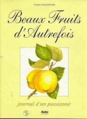 Beaux Fruits D'Autrefois - Couverture - Format classique
