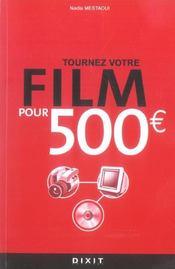Tournez Votre Film Pour 500 Euros - Intérieur - Format classique