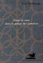 Corps Et Coeur Dans La Pensee Des Lumieres - Couverture - Format classique