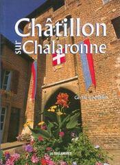 Châtillon sur Chalaronne, de coeur et de fleurs - Couverture - Format classique