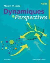 Atlas maine et loire dynamioques et perspectives - Intérieur - Format classique