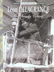 Leon delagrange, le dandy volant - Intérieur - Format classique