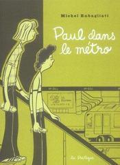 Paul dans le métro - Intérieur - Format classique