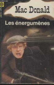 Collection La Poche Noire. N° 99 Les Energumenes. - Couverture - Format classique