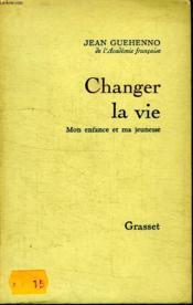 Changer La Vie. - Couverture - Format classique