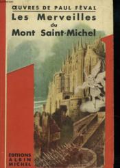 Les Merveilles Du Mont Saint-Michel - Couverture - Format classique