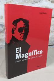 El magnifico 20 ans au service secret de Castro. - Couverture - Format classique