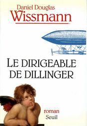 Le dirigeable de Dillinger - Couverture - Format classique