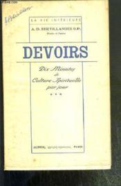 Dix Minutes De Culture Spirituelle Par Jour - Tome 3. Devoirs / Collection La Vie Interieur. - Couverture - Format classique