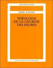Theologie de la liturgie des heures - Couverture - Format classique