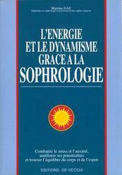 L'Energie Et Le Dynamisme Grace A La Sophrologie - Intérieur - Format classique