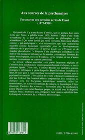 Aux Sources De La Psychanalyse : Une Analyse Des Premiers Ecrits De Freud - 4ème de couverture - Format classique