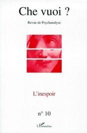 Revue Che Vuoi N.10 ; L'Inespoir - Couverture - Format classique