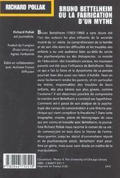 Bruno bettelheim. ou la fabrication d'un mythe - 4ème de couverture - Format classique