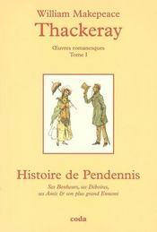 Oeuvres romanesques completes t.1 ; histoire de pendennis - Intérieur - Format classique