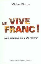 Vive le franc - Intérieur - Format classique