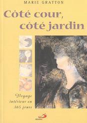 Cote Cour, Cote Jardin - Intérieur - Format classique
