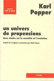 Un univers de propensions ; deux études sur la causalité et l'évolution - Couverture - Format classique