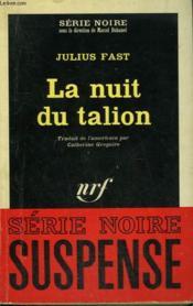 La Nuit Du Talion. Collection : Serie Noire N° 909 - Couverture - Format classique