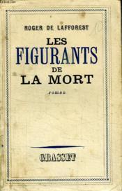 Les Figurants De La Mort. - Couverture - Format classique