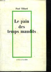 Le Pain Des Temps Maudits. - Couverture - Format classique