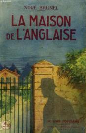 La Maison De L'Anglaise. Collection Le Livre Populaire N° 10. - Couverture - Format classique