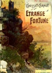 Etrange Fortune. - Couverture - Format classique