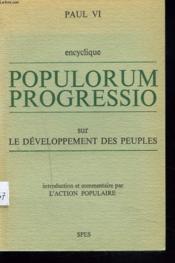 ENCYCLIQUE POPULORUM PREOGRESSIO sur LE DEVELOPPEMENT DES PEUPLES - Couverture - Format classique