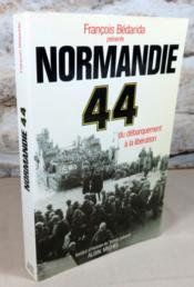 Normandie 44. Du débarquement à la libération. - Couverture - Format classique