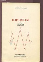 Eliphas levi sa vie son oeuvre ses pensees - Couverture - Format classique