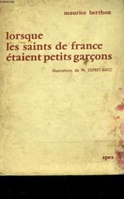 Lorsque Les Saints De France Etaient Petit Garcons - Couverture - Format classique