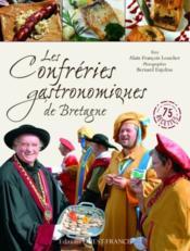 Les confréries gastronomiques de Bretagne - Couverture - Format classique