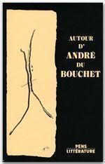 Autour d'André du Bouchet - Couverture - Format classique