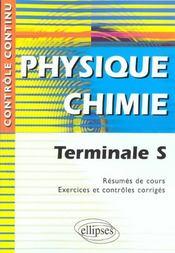 Controle Continu ; Physique-Chimie ; Terminale S - Intérieur - Format classique