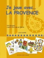 Je joue avec... la Provence - Intérieur - Format classique