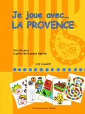 Je joue avec... la Provence - Couverture - Format classique