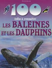 100 Infos A Connaitre ; Les Baleines Et Les Dauphins - Intérieur - Format classique