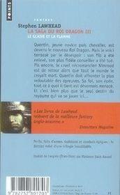 La saga du roi dragon t.3 ; le glaive et la flamme - 4ème de couverture - Format classique