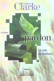 Pardon - la voie du bonheur (2e édition) - Intérieur - Format classique
