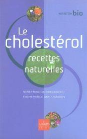 Le Cholesterol, Recettes Naturelles - Intérieur - Format classique